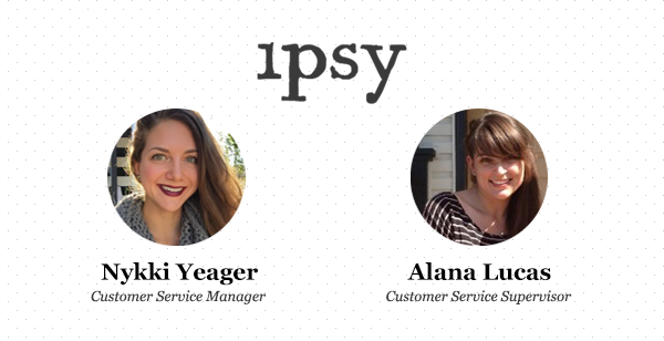 Empathy in Customer Care at ipsy