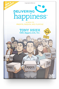 Delivering Happiness: A Path to Profits, Passion, and Purpose