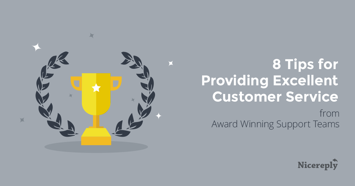 8 Tips For Providing Excellent Customer Service From Award