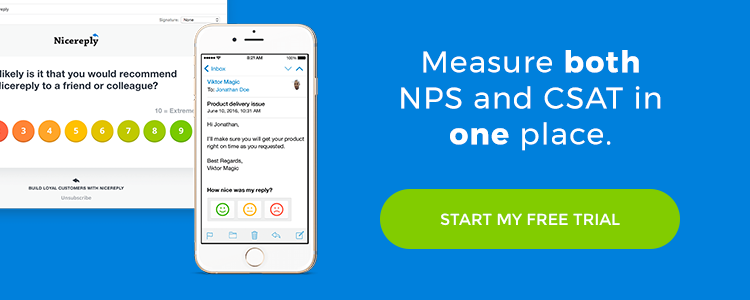 Measure both NPS and CSAT