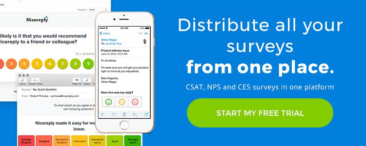 Distribute survey CES, CSAT, NPS