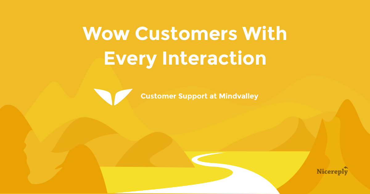 Mindvalley Wow Customers With Every Interaction