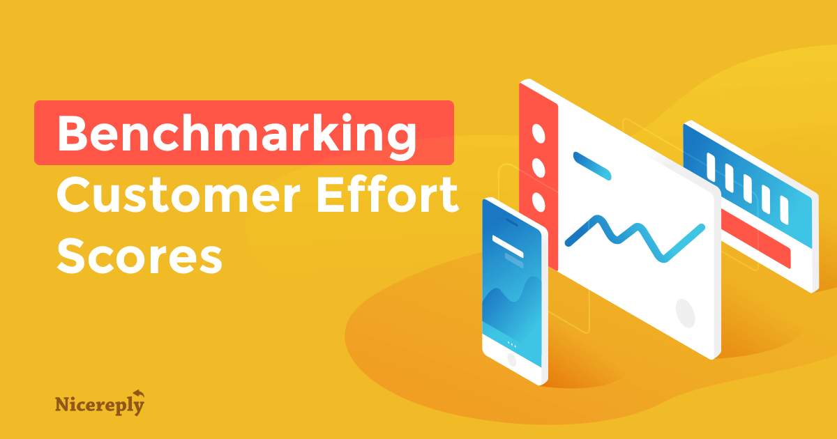 Benchmarking Customer Effort Score How Do Your Ces