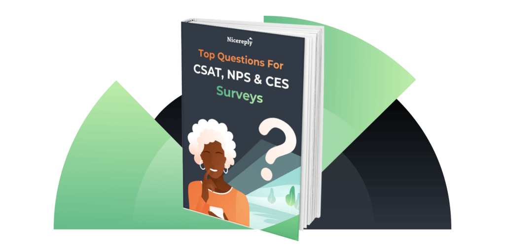 Get Brand New Top Questions for CSAT, NPS & CES Resource